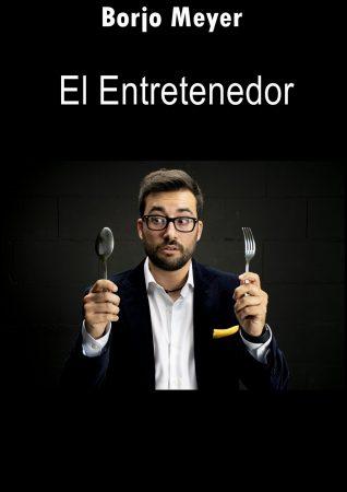 Cartel de El Entretenedor