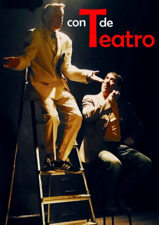 Cartel de Con T de Teatro